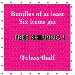 BUNDLES OF SIX OR MORE ITEMS / FREE SHIPPING!